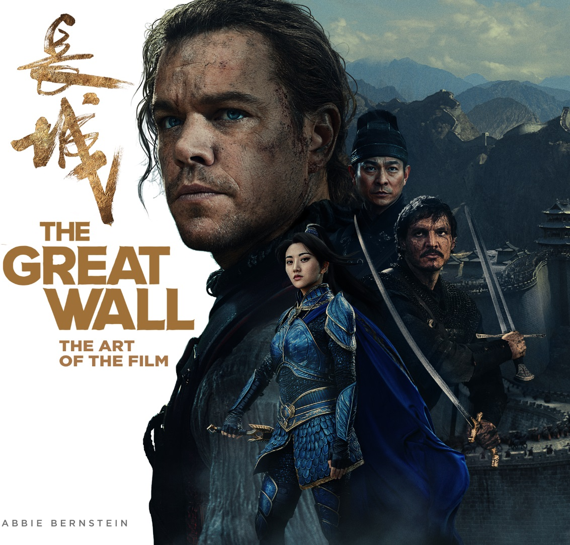 The Great Wall: The Art of the Film art east