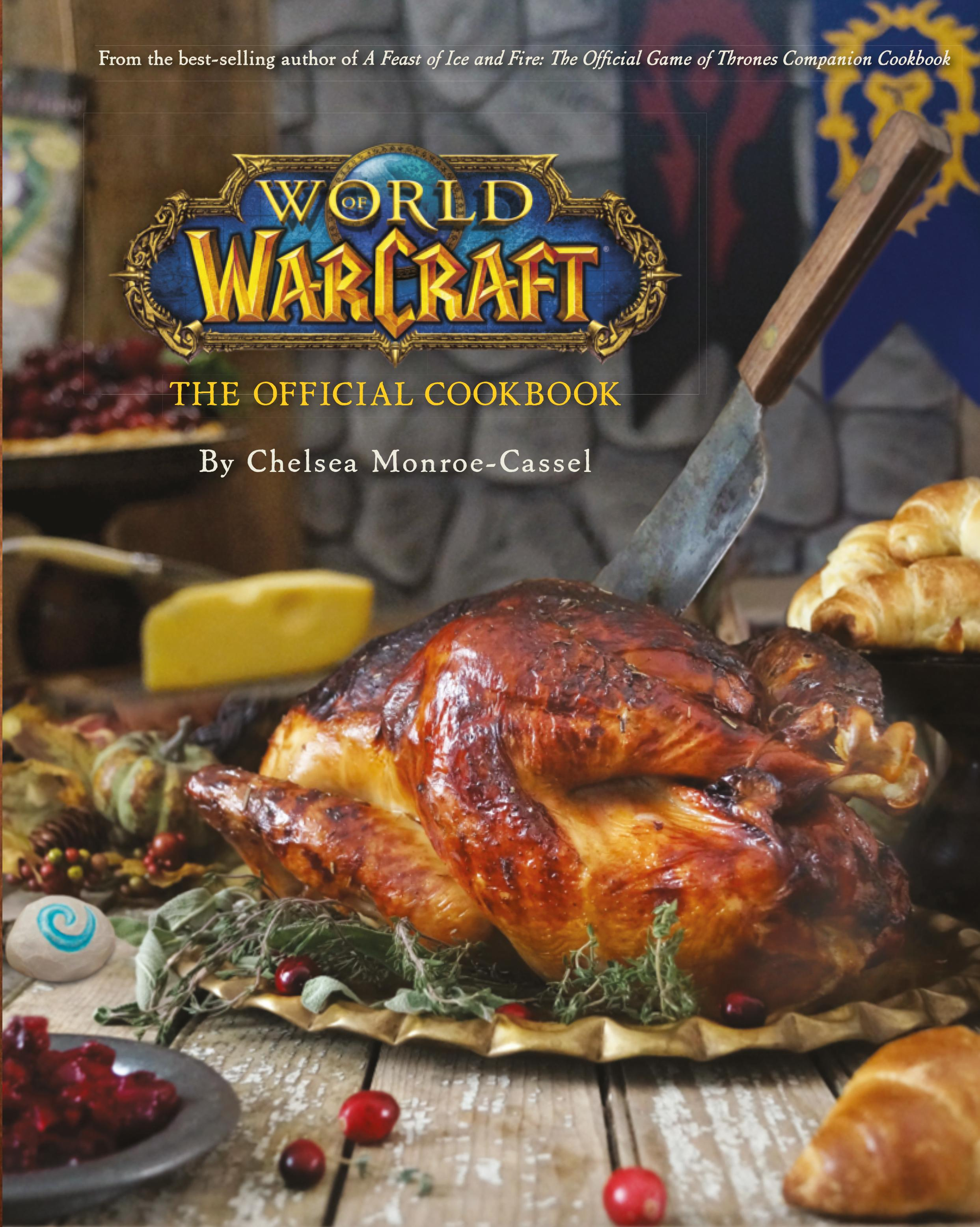 World of Warcraft The Official Cookbook the ultimate children s cookbook