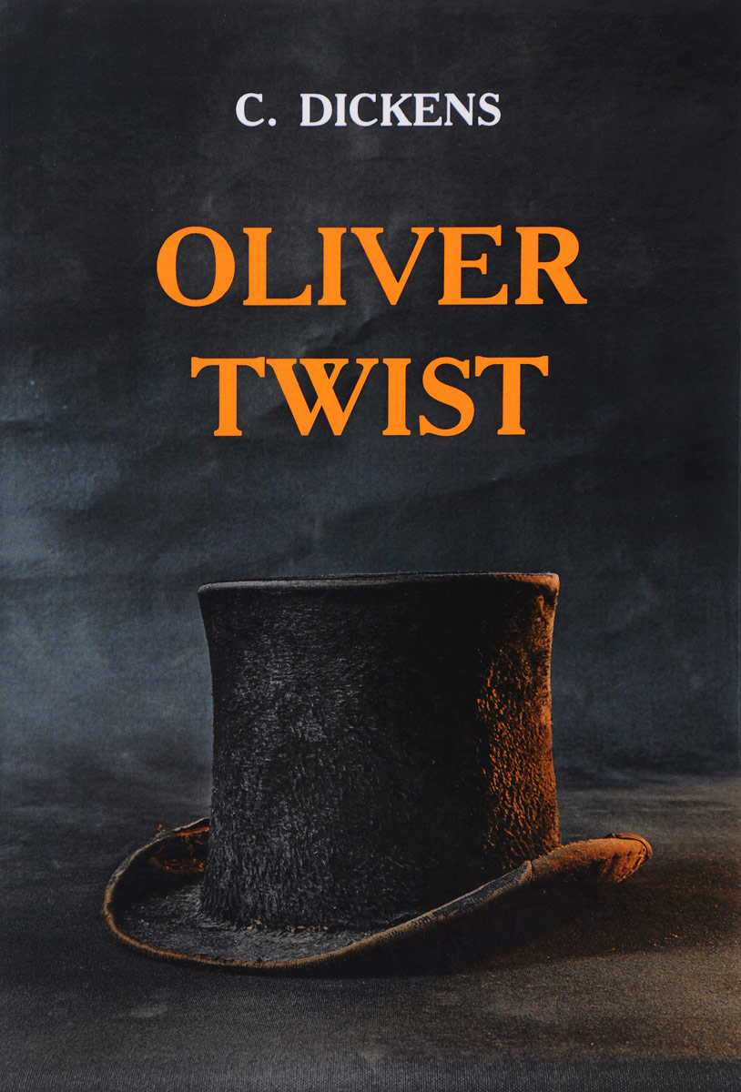 С. Dickens Oliver Twist dickens c oliver twist level 1 reader cd