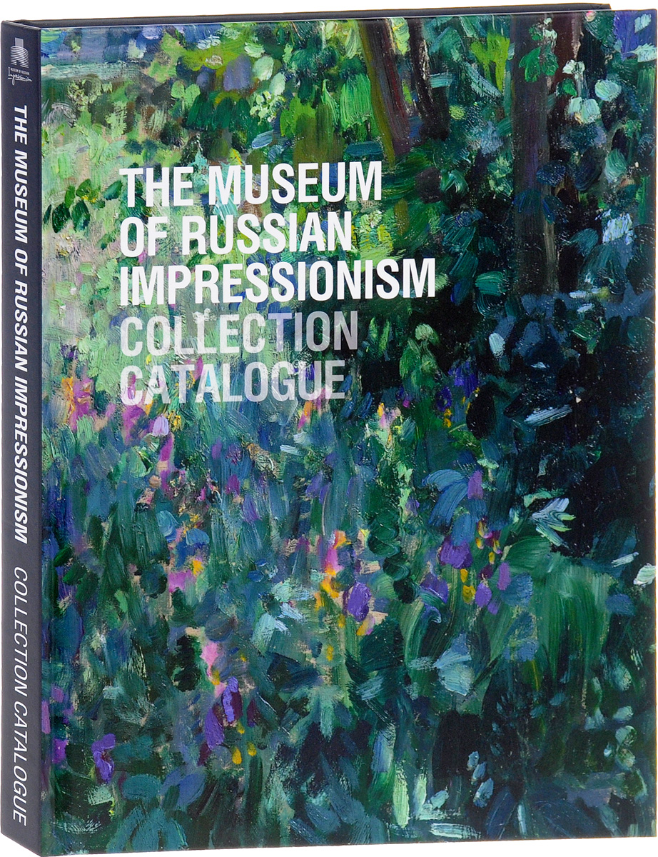The Museum of Russian Impressionism: Collection Catalogue