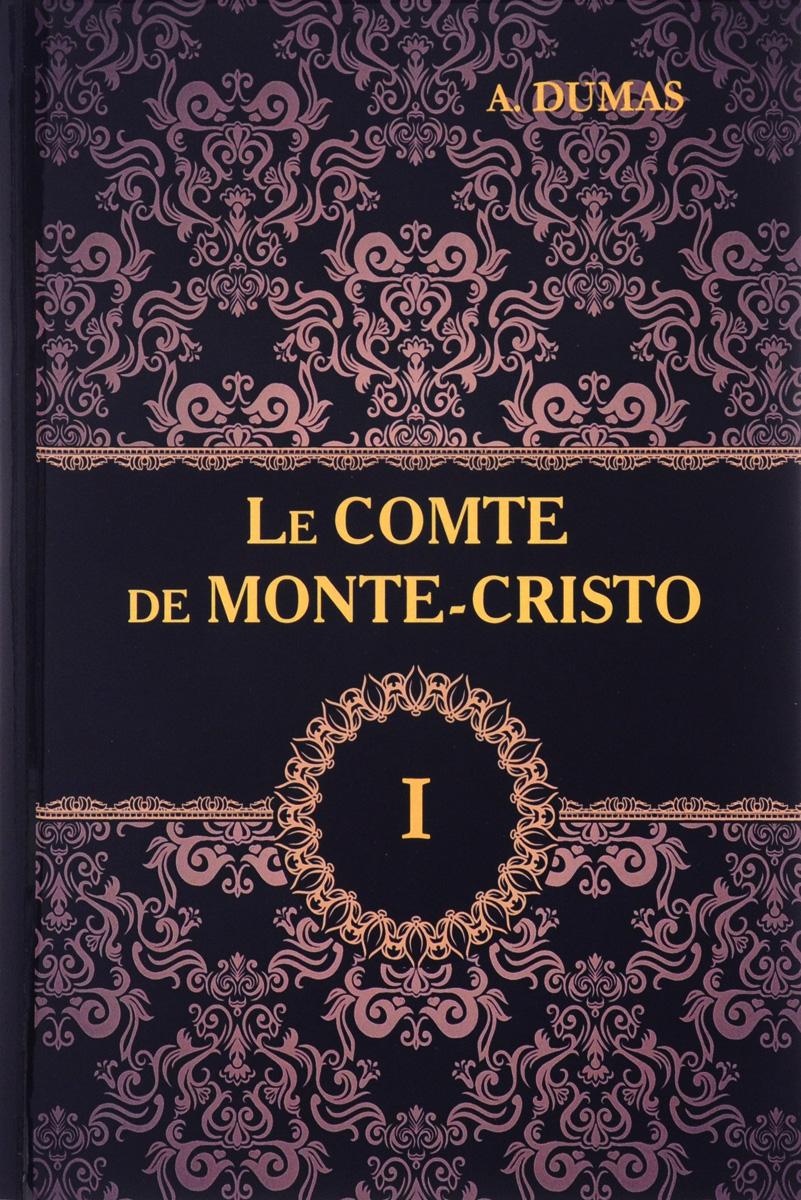 A. Dumas Le comte de Monte-Cristo: Tome 1 dumas a le speronare