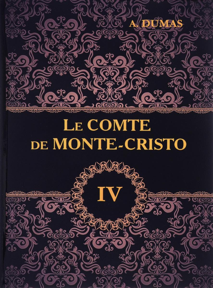 A. Dumas Le comte de Monte-Cristo: Tome 4 dumas a le speronare