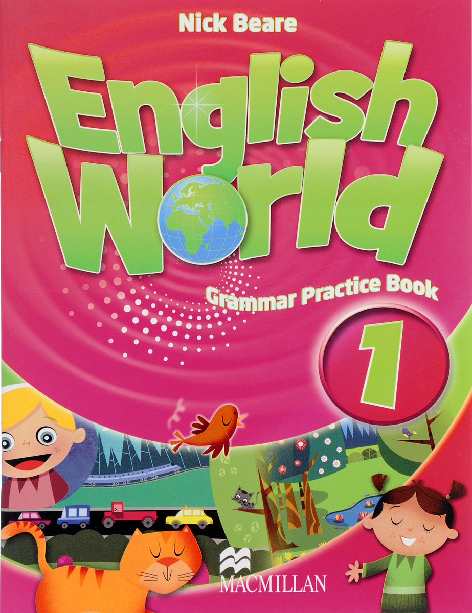 English World: Level 1: Grammar Practice Book understanding and using english grammar workbook