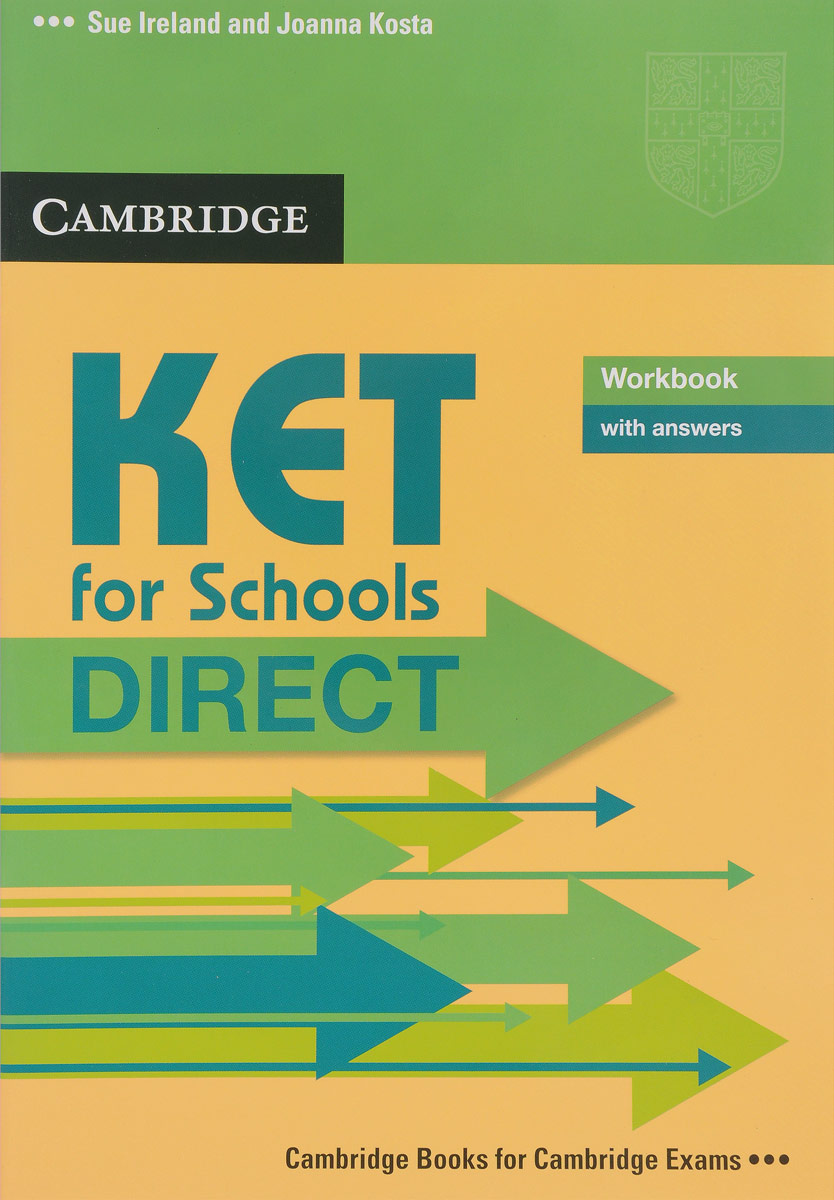 KET for Schools Direct: Workbook with Answers cambridge english ielts 8 examination papers from university of cambridge esol examinations with answers 2cd