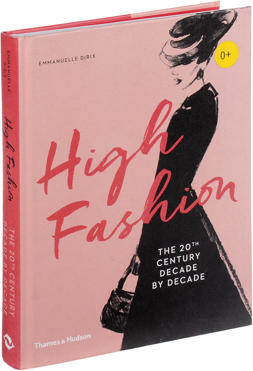 High Fashion: The 20th Century Decade by