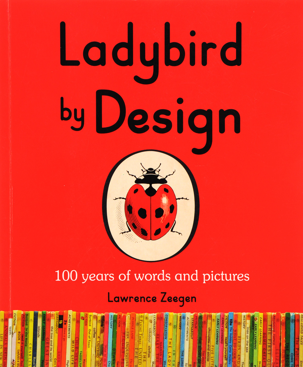 Ladybird by Design: 100 Years of Words and Pictures king john and magna carta a ladybird adventure from history book