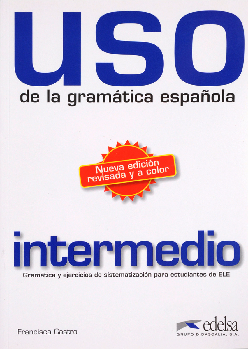 USO de la gramatica espanola: Intermedio