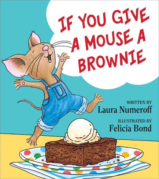If You Give a Mouse a Brownie when you re strange songs from the motion picture