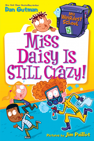 My Weirdest School #5: Miss Daisy Is Still Crazy! laugh out loud holiday jokes for kids