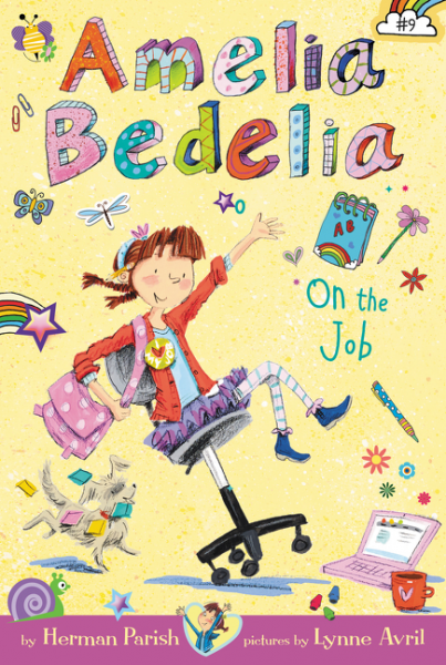 Amelia Bedelia Chapter Book #9: Amelia Bedelia on the Job the last camel died at noon amelia peabody book 6