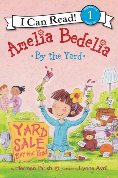 Amelia Bedelia by the Yard seeing things as they are