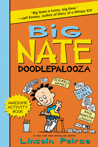 Big Nate Doodlepalooza big nate goes for broke