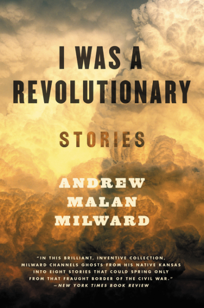 I Was a Revolutionary a new literary history of america
