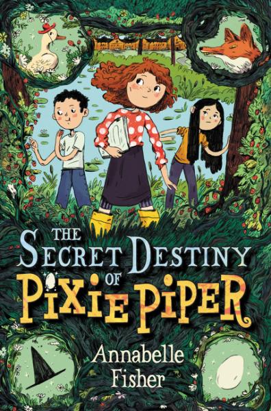 The Secret Destiny of Pixie Piper a mother s secret