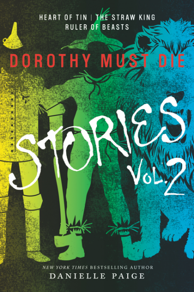 Dorothy Must Die Stories Volume 2 dorothy s home