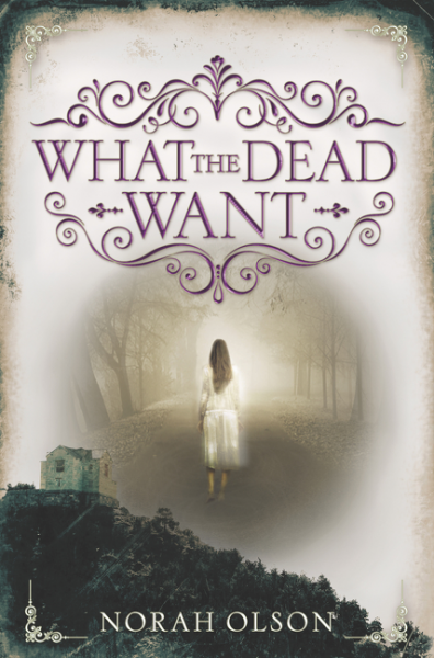 What the Dead Want the house of the dead