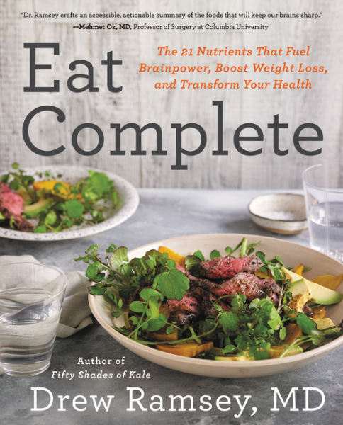 Eat Complete brain food how to eat smart and sharpen your mind