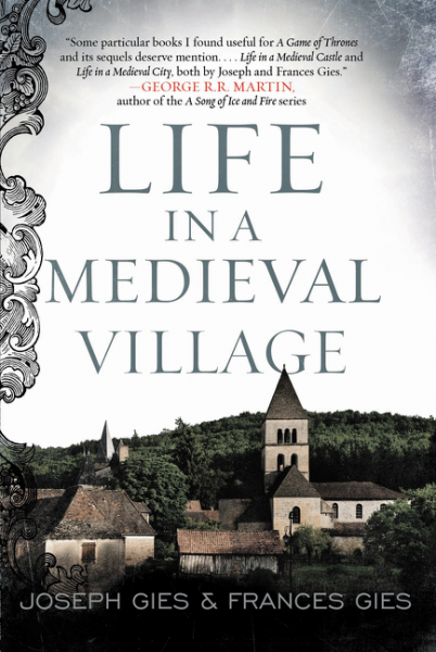 Life in a Medieval Village о м щербакова средневековая москва moscow in the middle ages