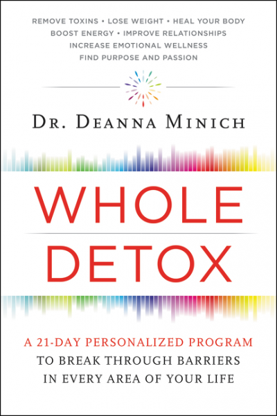 Whole Detox detox diet foods demystified discover the secrets of the best 28 detox superfoods for cleansing and detoxing your body naturally