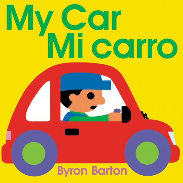 My Car/Mi carro (Spanish/English bilingual edition) vicor mi j6l my