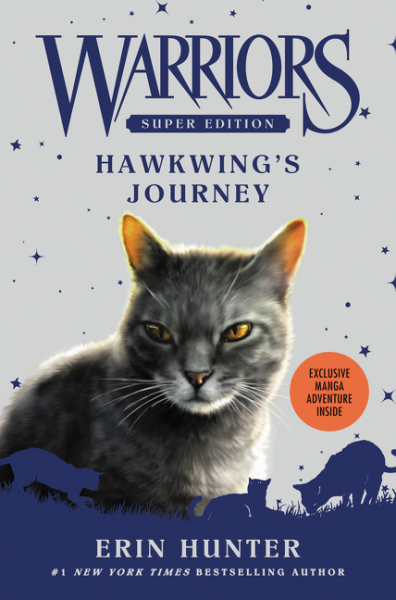 Warriors Super Edition: Hawkwing's Journey hunter е warriors omen of the stars 1 the fourth apprentice