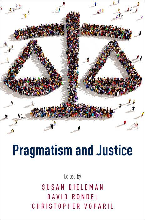 Pragmatism and Justice pragmatism and justice