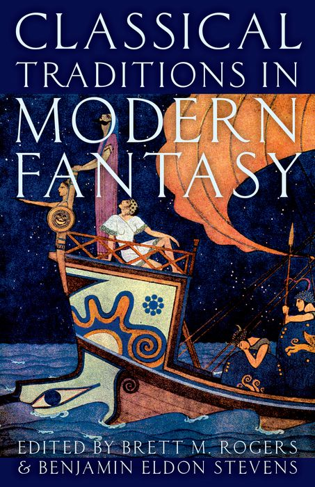 Classical Traditions in Modern Fantasy essays ancient and modern
