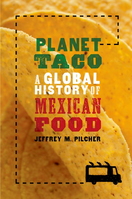 Planet Taco global historical sociology