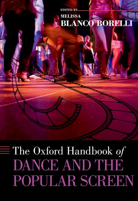 The Oxford Handbook of Dance and the Popular Screen the handbook of translation and cognition