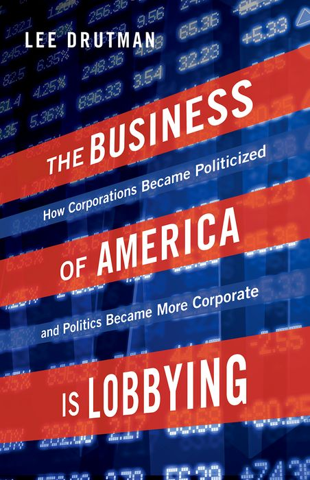 The Business of America is Lobbying victorian america and the civil war