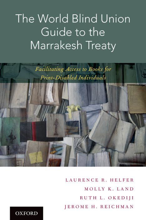 The World Blind Union Guide to the Marrakesh Treaty