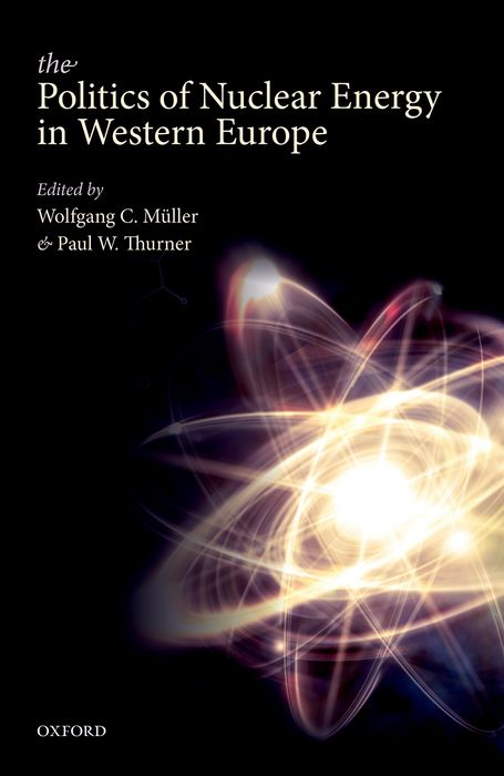 The Politics of Nuclear Energy in Western Europe femininity the politics of the personal