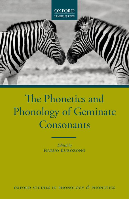 The Phonetics and Phonology of Geminate Consonants key concepts in phonetics and phonology