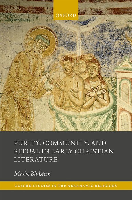 Purity, Community, and Ritual in Early Christian Literature