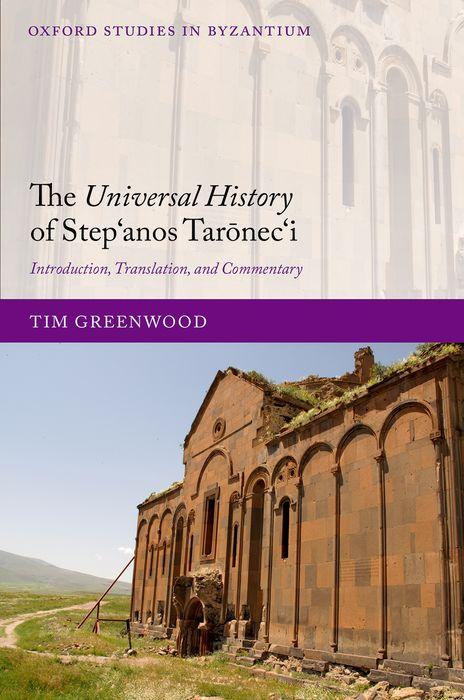 The Universal History of Step'anos Taronec'i the oxford english literary history