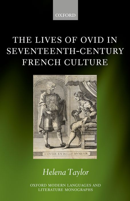 The Lives of Ovid in Seventeenth-Century French Culture michael willmott complicated lives the malaise of modernity