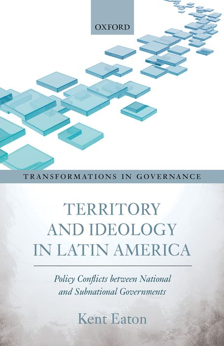 Territory and Ideology in Latin America democracy in america nce
