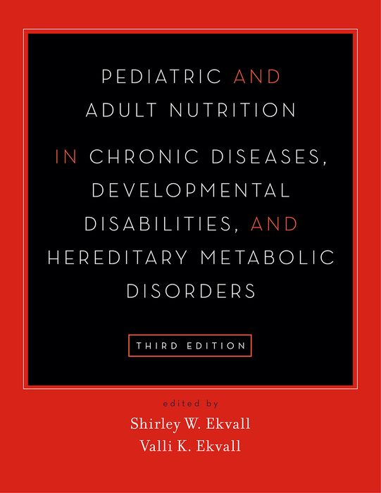 Pediatric and Adult Nutrition in Chronic Diseases, Developmental Disabilities, and Hereditary Metabolic Disorders the role of family interventions in the therapy of eating disorders