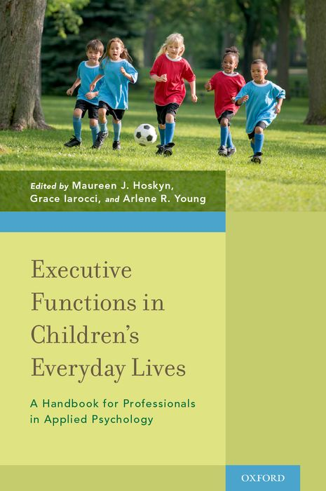 Executive Functions in Children's Everyday Lives