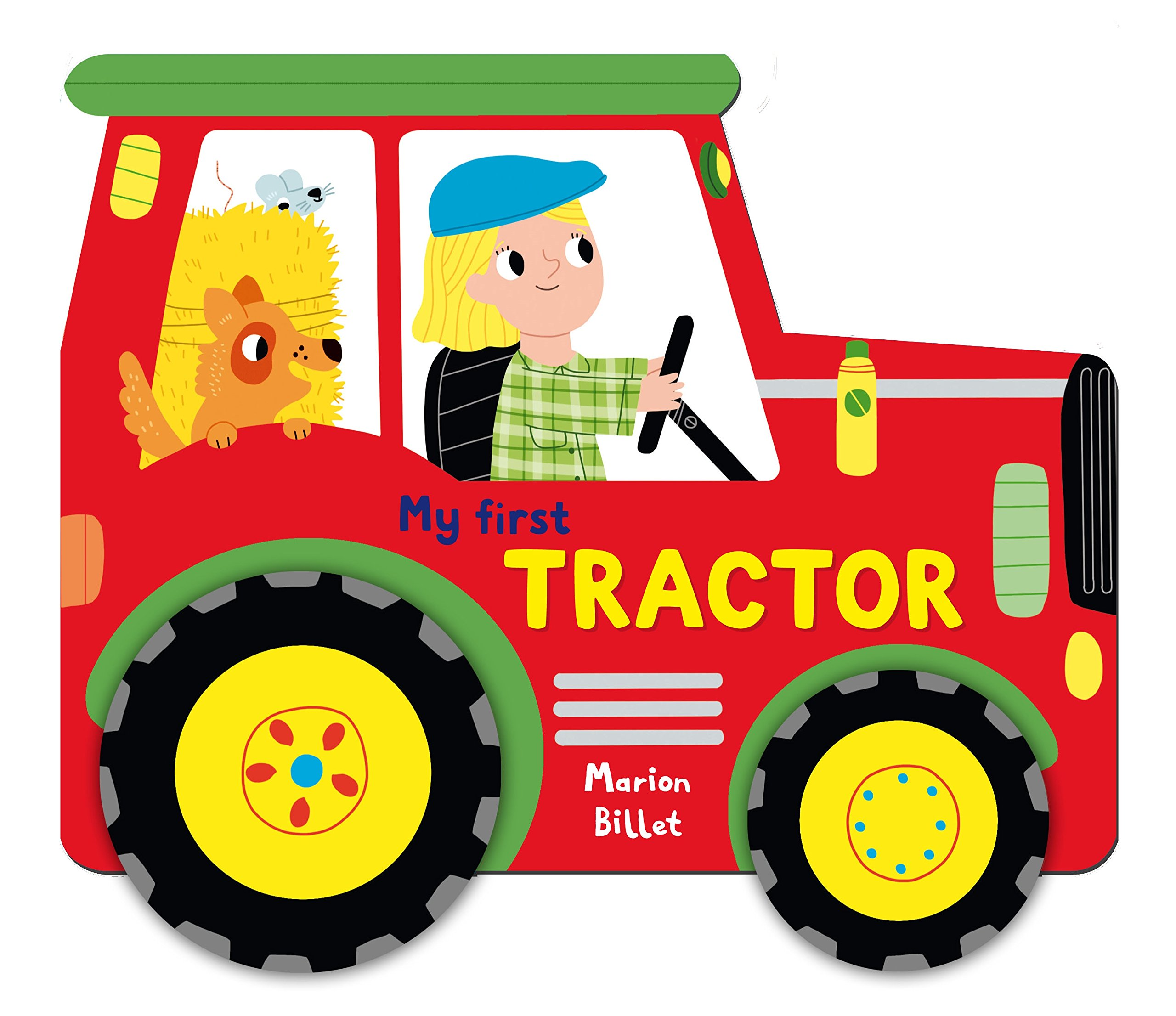 Whizzy Wheels: My First Tractor my first book about food