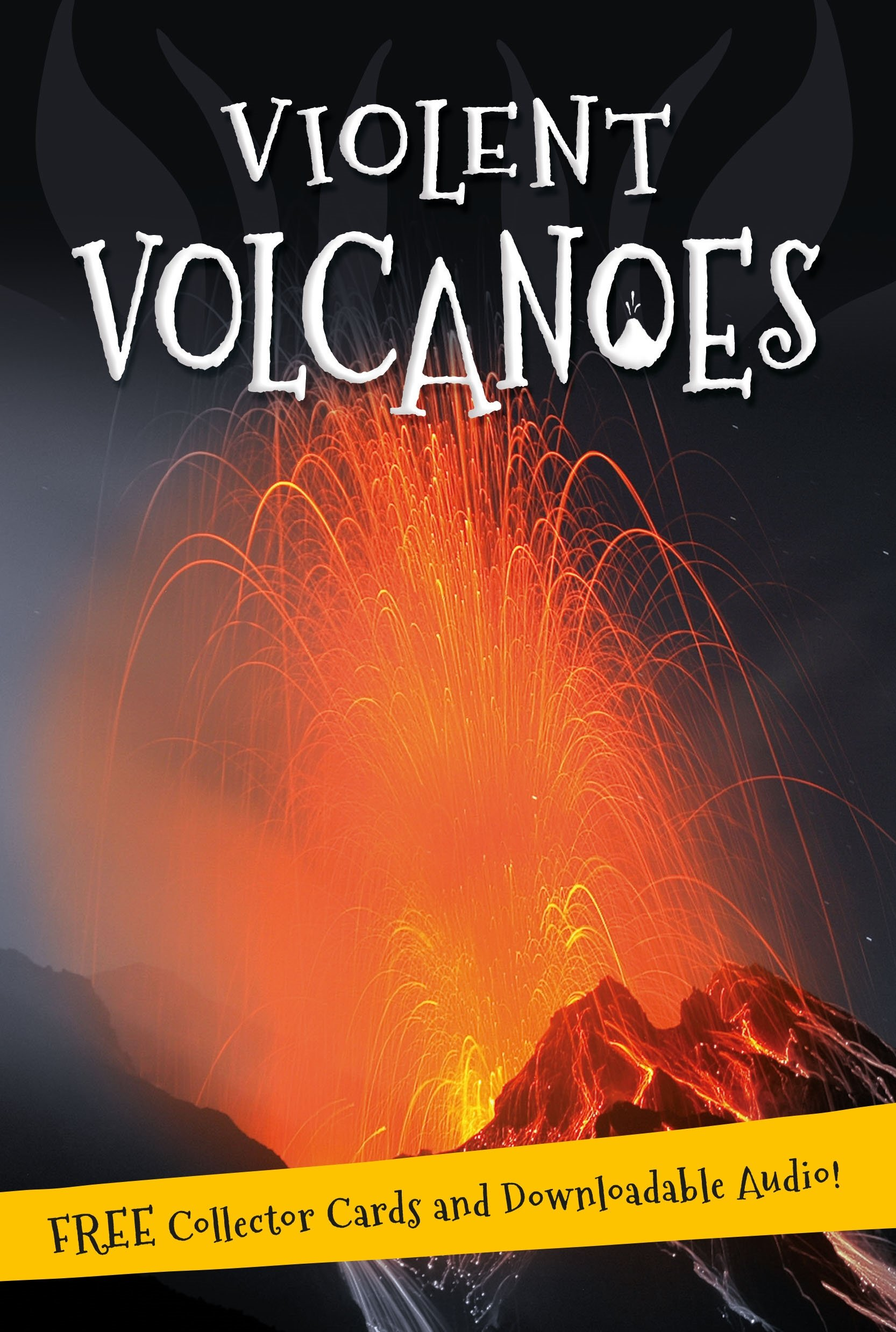 It's all about... Violent Volcanoes seeing things as they are