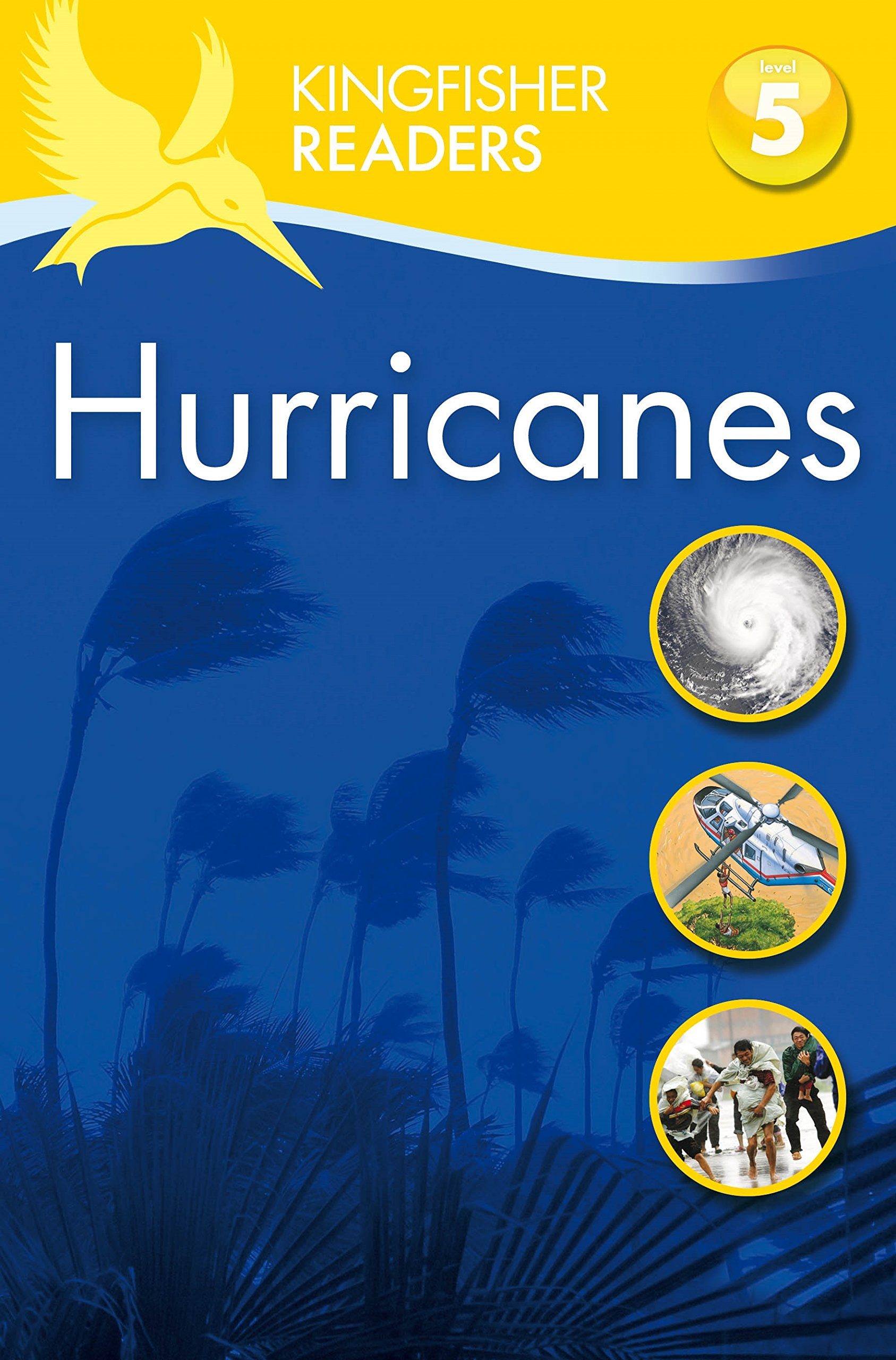 Kingfisher Readers: Hurricanes  (Level 5: Reading Fluently) reading literacy for adolescents