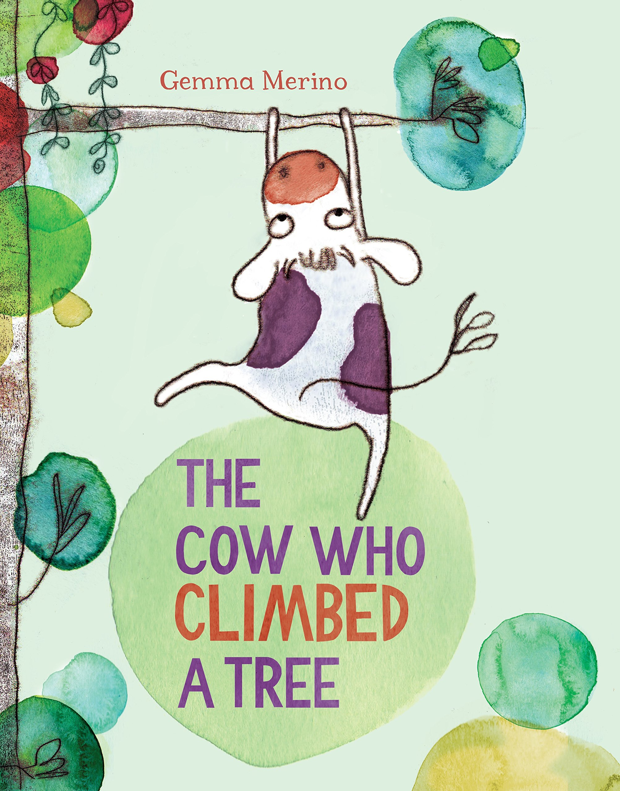 The Cow Who Climbed a Tree a cat a hat and a piece of string