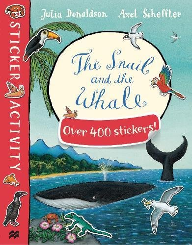 The Snail and the Whale Sticker Book first sticker book cities of the world