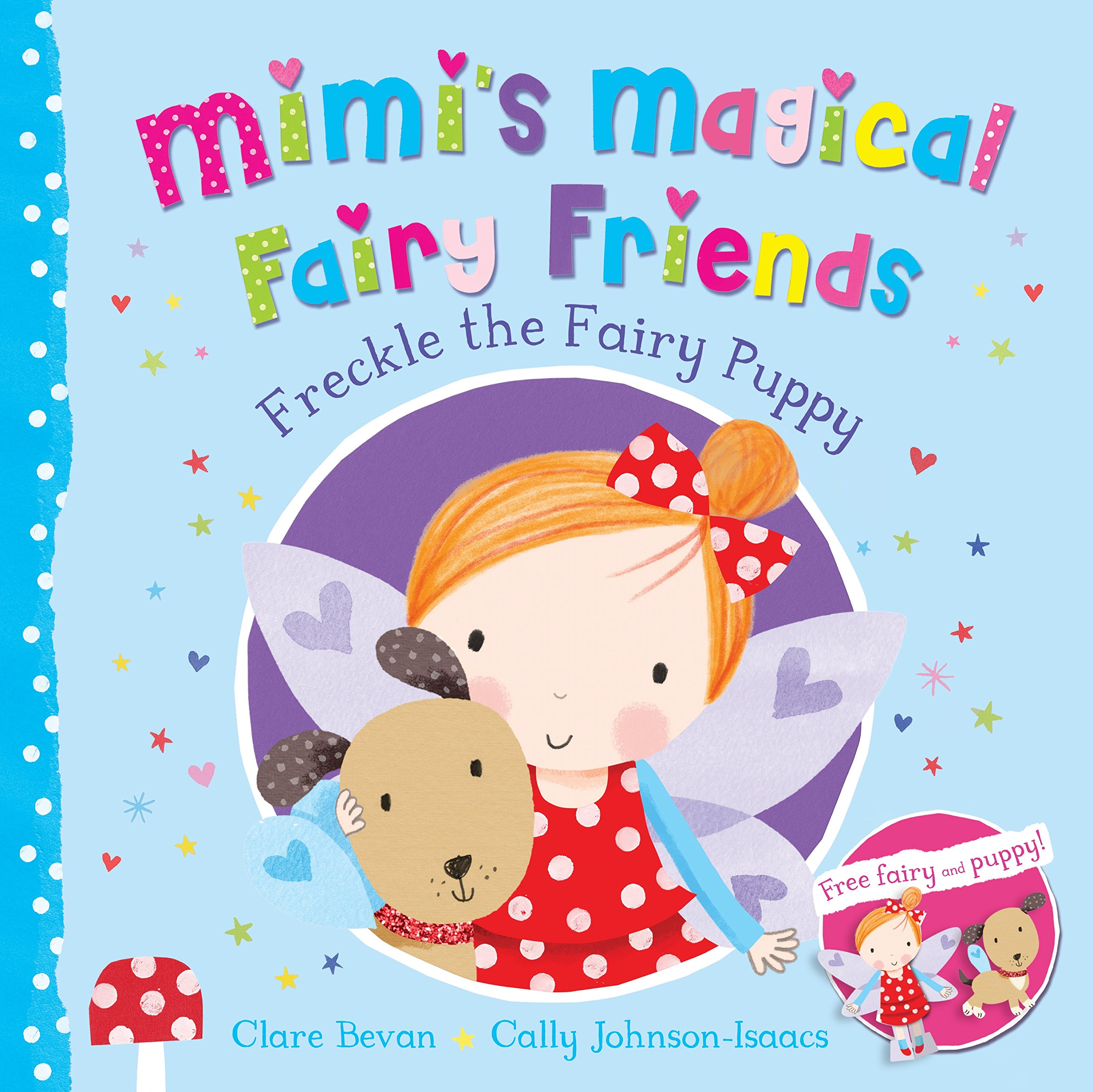 Mimi's Magical Fairy Friends: Freckle the Fairy Puppy fairy unicorns enchanted river