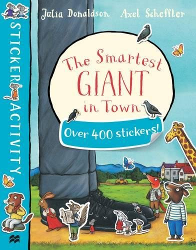 The Smartest Giant in Town Sticker Book the gruffalo s child sticker book