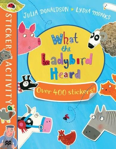 The What the Ladybird Heard Sticker Book king john and magna carta a ladybird adventure from history book