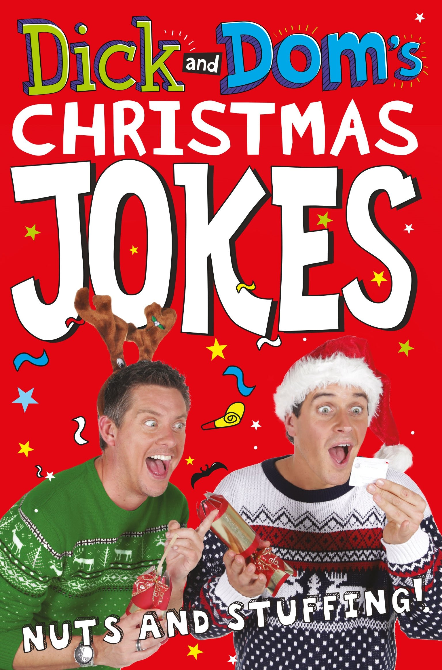 Dick and Dom's Christmas Jokes, Nuts and Stuffing! the funniest christmas joke book ever