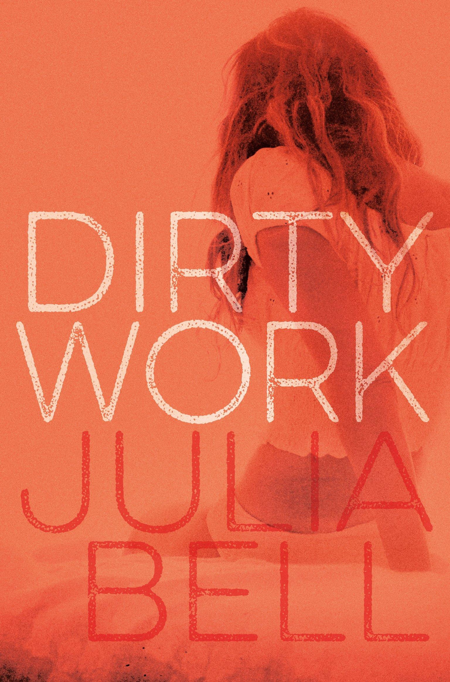 Dirty Work dirty work