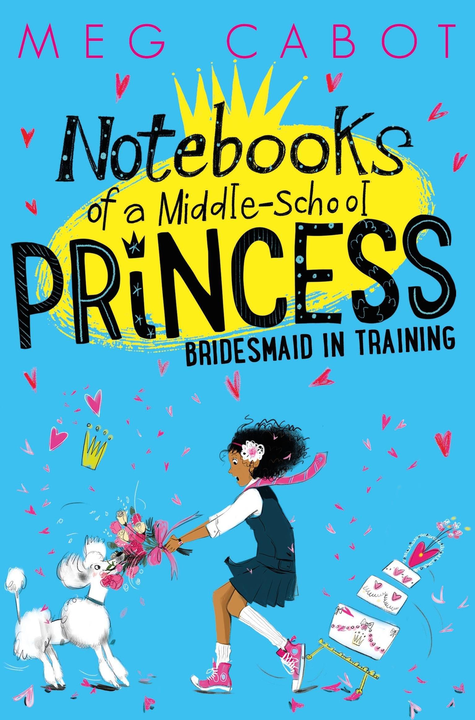 Notebooks of a Middle-School Princess: Bridesmaid in Training seeing things as they are